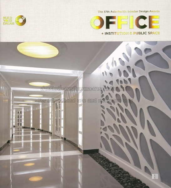 Office Institution Public Space The 17th Asia Pacific Interior Design Awards