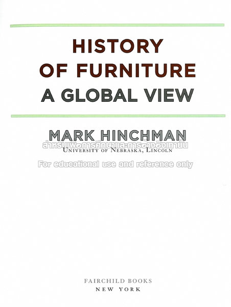 History Of Furniture: A Global View. By Mark Hinchman