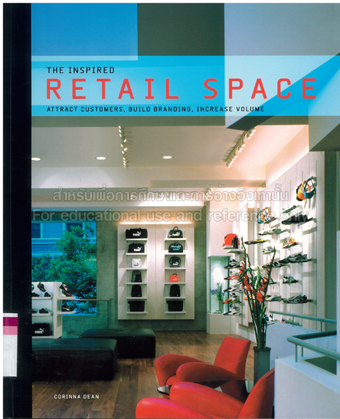 the inspired retail space attract customers build branding increase volume